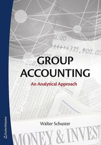 bokomslag Group accounting : an analytical approach