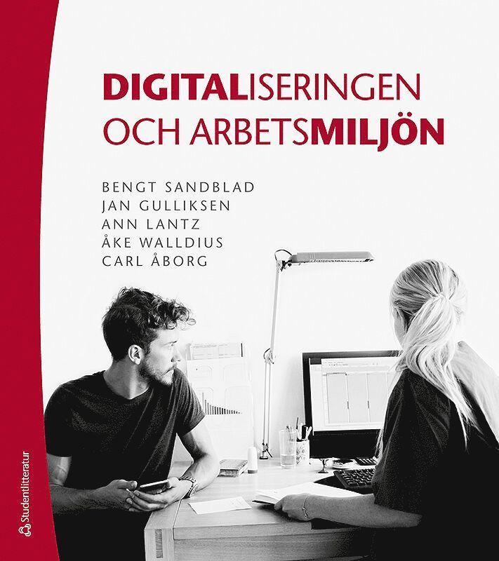 Digitaliseringen och arbetsmiljön 1