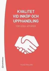 bokomslag Kvalitet vid inköp och upphandling - För goda affärer