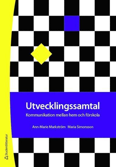 bokomslag Utvecklingssamtal - Kommunikation mellan hem och förskola