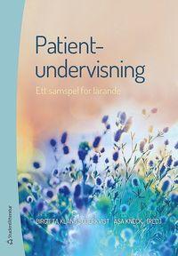 bokomslag Patientundervisning : ett samspel för lärande
