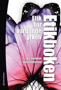 bokomslag Etikboken : etik för vårdande yrken (bok + digital produkt)