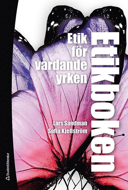 Etikboken : etik för vårdande yrken (bok + digital produkt) 1