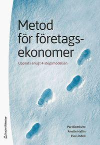 bokomslag Metod för företagsekonomer : uppsats enligt 4-stegsmodellen