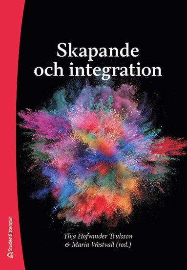bokomslag Skapande och integration
