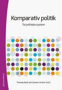 bokomslag Komparativ politik : tio politiska system