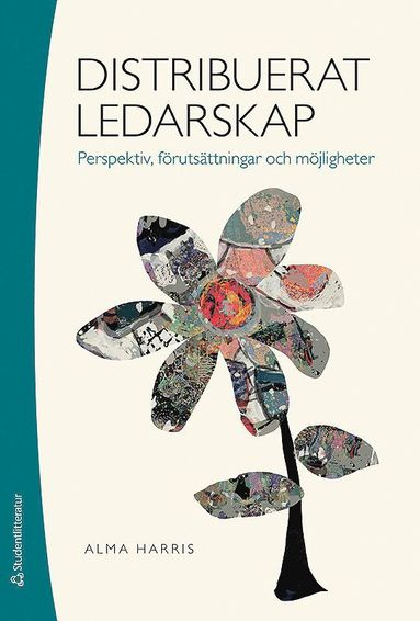 bokomslag Distribuerat ledarskap - Perspektiv, förutsättningar och möjligheter