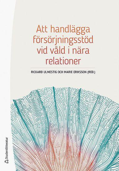 bokomslag Att handlägga försörjningsstöd vid våld i nära relationer