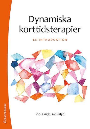 bokomslag Dynamiska korttidsterapier : en introduktion