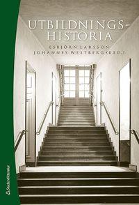 bokomslag Utbildningshistoria - - en introduktion (Bok + digital produkt)