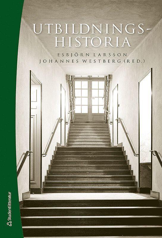 Utbildningshistoria - - en introduktion (Bok + digital produkt) 1
