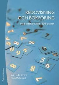 bokomslag Redovisning och bokföring : med utgångspunkt i BAS-planen