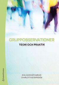 bokomslag Gruppobservationer : teori och praktik