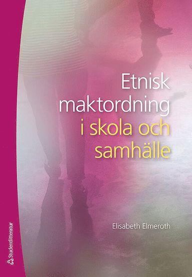 bokomslag Etnisk maktordning i skola och samhälle