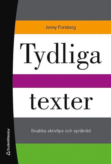 bokomslag Tydliga texter : snabba skrivtips och språkråd