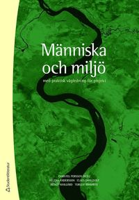 bokomslag Människa och miljö - med praktisk vägledning för projekt