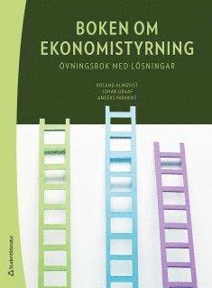 bokomslag Boken om ekonomistyrning : övningsbok med lösningar