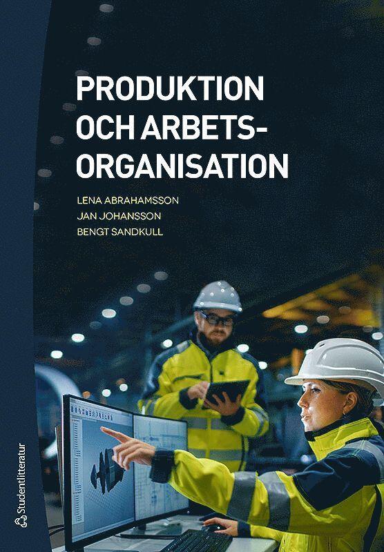 Produktion och arbetsorganisation 1