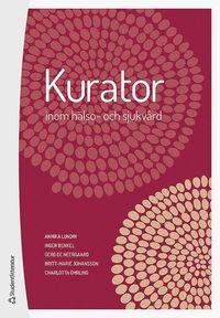 bokomslag Kurator inom hälso- och sjukvård