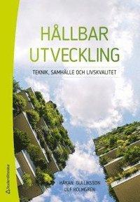 bokomslag Hållbar utveckling : teknik, samhälle och livskvalitet