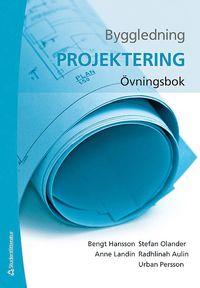 bokomslag Byggledning : projektering - övningsbok