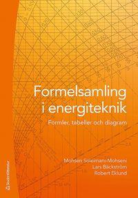 bokomslag Formelsamling i energiteknik - Formler, tabeller och diagram
