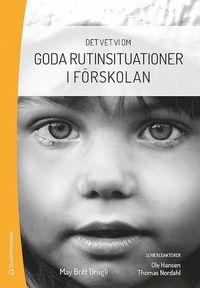 bokomslag Goda rutinsituationer i förskolan