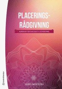 bokomslag Placeringsrådgivning : kunskap för Swedsec-licensieringen (bok + digital produkt)