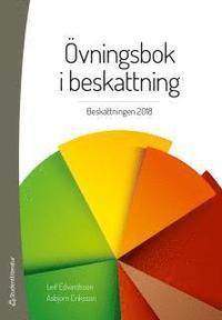 bokomslag Övningsbok i beskattning : beskattningen 2018