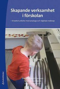 bokomslag Skapande verksamhet i förskolan : kreativt arbete med analoga och digitala redskap