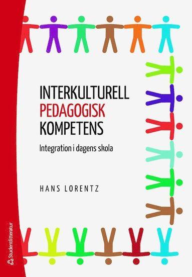 bokomslag Interkulturell pedagogisk kompetens : integration i dagens skola