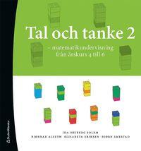 bokomslag Tal och Tanke 2 - Matematikundervisning från årskurs 4 till 6