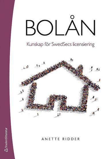 bokomslag Bolån : kunskap för Swedsecs licensiering
