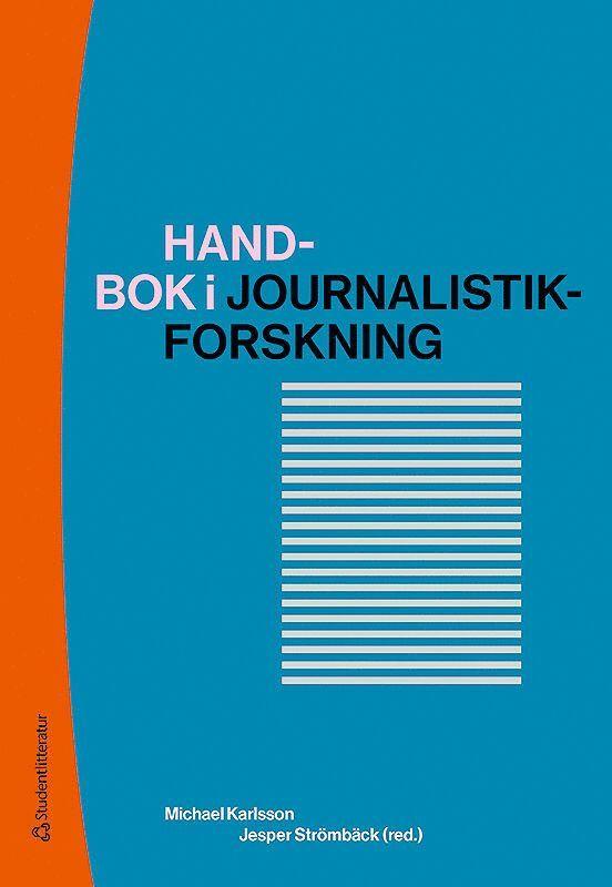 Handbok i journalistikforskning 1