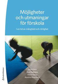 bokomslag Möjligheter och utmaningar för förskola - I en tid av mångfald och rörlighet