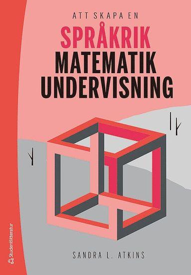bokomslag Att skapa en språkrik matematikundervisning