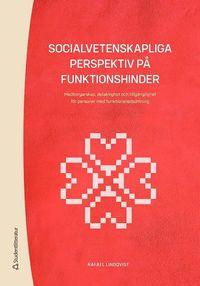 bokomslag Socialvetenskapliga perspektiv på funktionshinder - Medborgarskap, delaktighet och tillgänglighet för personer med funktionsnedsättn