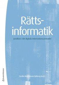 bokomslag Rättsinformatik - Juridiken i det digitala informationssamhället