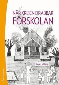 bokomslag När krisen drabbar förskolan
