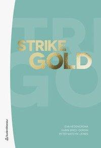 bokomslag Strike Gold Klasslicens Digitalt