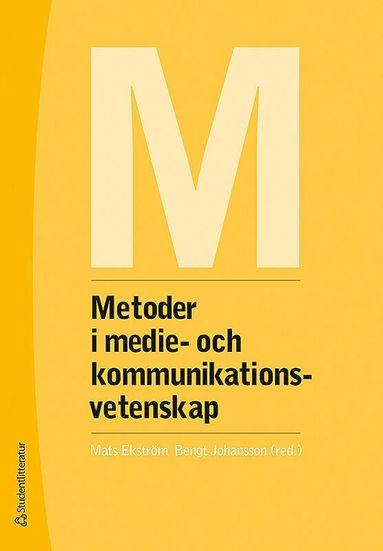 bokomslag Metoder i medie- och kommunikationsvetenskap