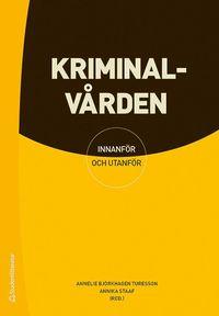 bokomslag Kriminalvården - - innanför och utanför