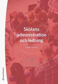bokomslag Skolans administration och ledning