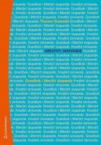 bokomslag Kreativt skrivande - Grundbok i litterärt skapande