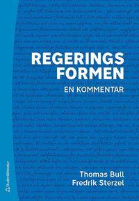 bokomslag Regeringsformen - - en kommentar