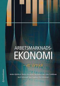 bokomslag Arbetsmarknadsekonomi : ett särtryck