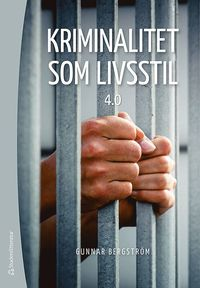 bokomslag Kriminalitet som livsstil 4.0