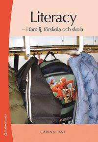 bokomslag Literacy - - i familj, förskola och skola