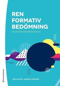bokomslag Ren formativ bedömning - En ny bedömningspraktik