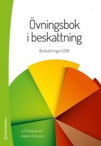 bokomslag Övningsbok i beskattning - Beskattningen 2019